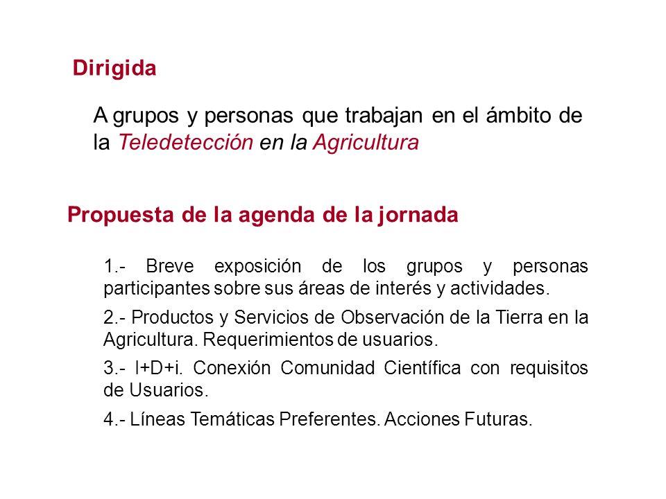 1.- Breve exposición de los grupos y personas participantes sobre sus áreas de interés y actividades. 2.- Productos y Servicios de Observación de la T