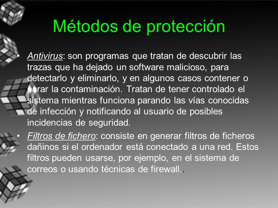 Métodos de protección Antivirus: son programas que tratan de descubrir las trazas que ha dejado un software malicioso, para detectarlo y eliminarlo, y