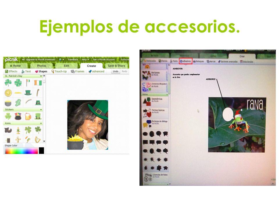 Ejemplos de accesorios.