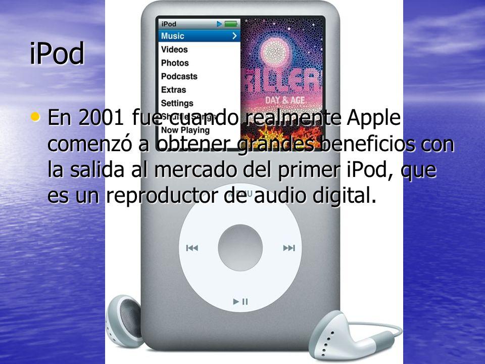 iPod En 2001 fue cuando realmente Apple comenzó a obtener grandes beneficios con la salida al mercado del primer iPod, que es un reproductor de audio
