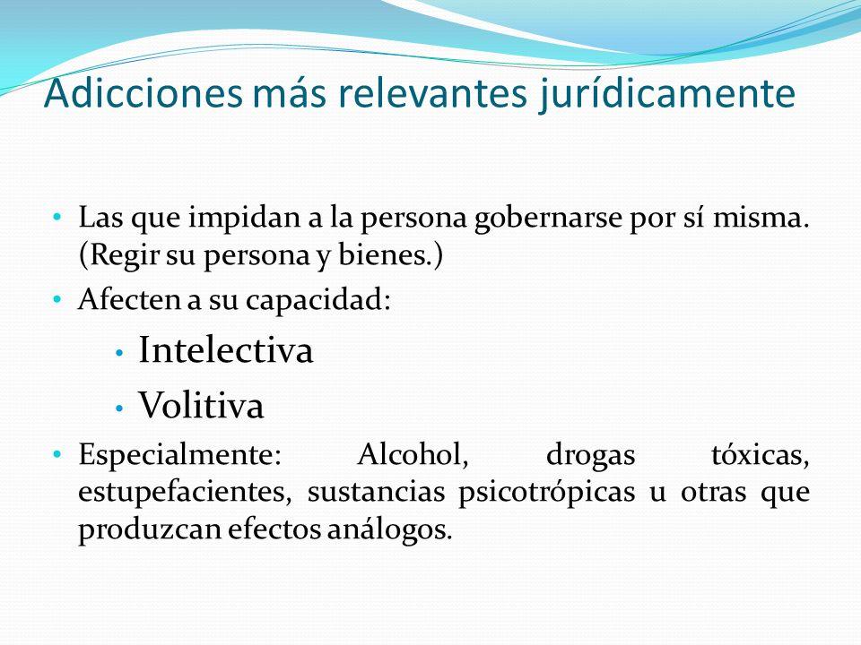 Consecuencias de las adicciones En general: En la vida, relaciones sociales, y salud física y mental.