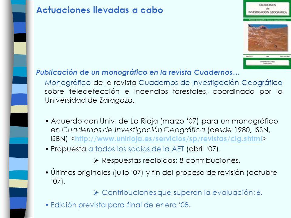Propuesta de actuaciones para 2009 Organización de la primera Jornada técnica sobre … Anuncio/invitación a sugerencias a socios de la AET.