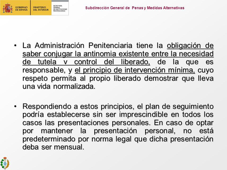 La Administración Penitenciaria tiene la obligación de saber conjugar la antinomia existente entre la necesidad de tutela v control del liberado, de l