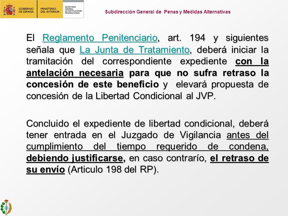 El Reglamento Penitenciario, art. 194 y siguientes señala que La Junta de Tratamiento, deberá iniciar la tramitación del correspondiente expediente co