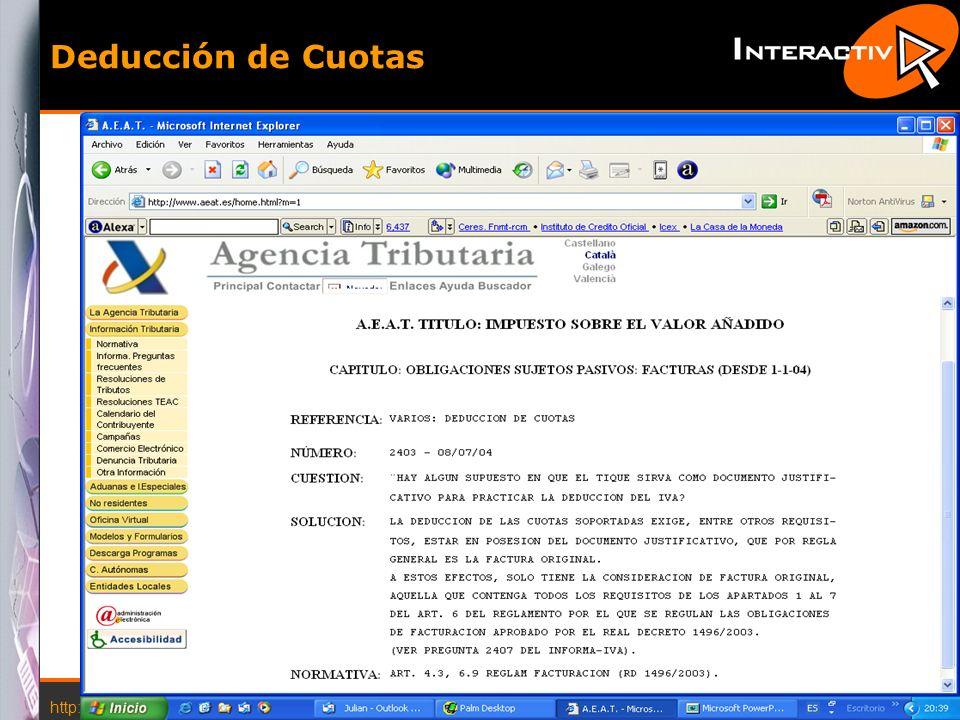 http://www.interactiva.com.es © 2004 Interactiva 12 Deducción de Cuotas