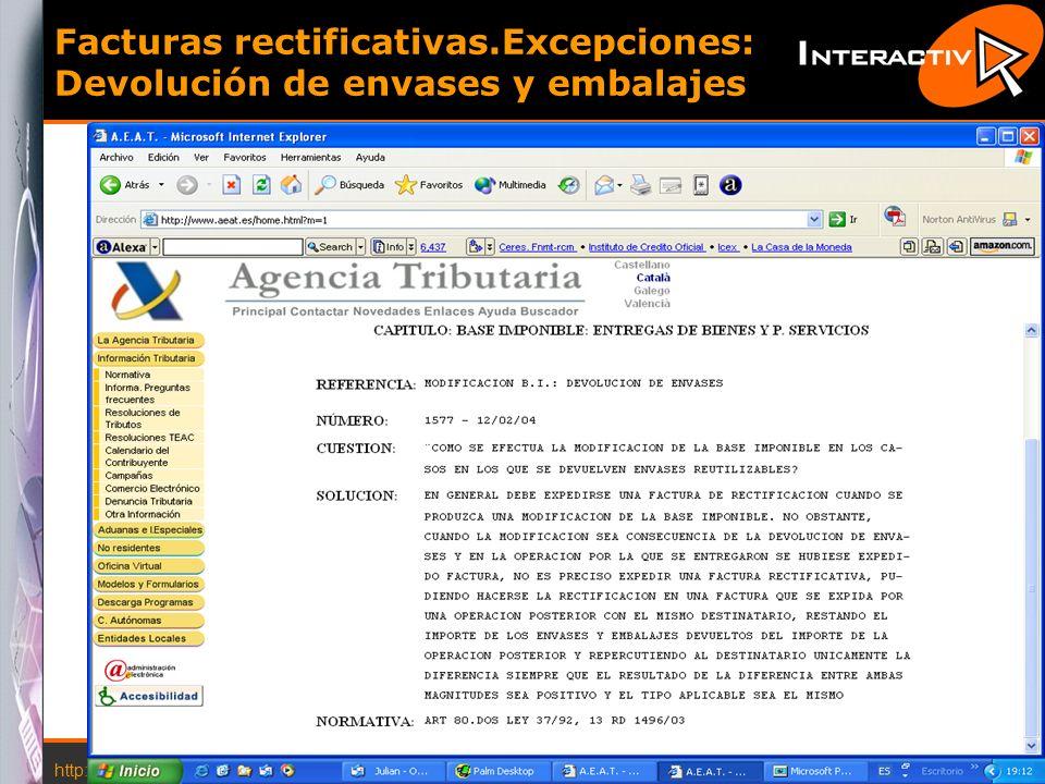 http://www.interactiva.com.es © 2004 Interactiva 23 Facturas rectificativas.Excepciones: Devolución de envases y embalajes
