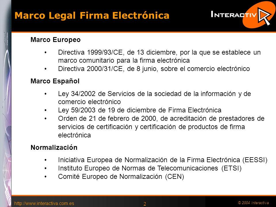 http://www.interactiva.com.es © 2004 Interactiva 1 Como implantar la Facturación y Firma Electrónica en su empresa. Julián Inza Presidente Albalia Int