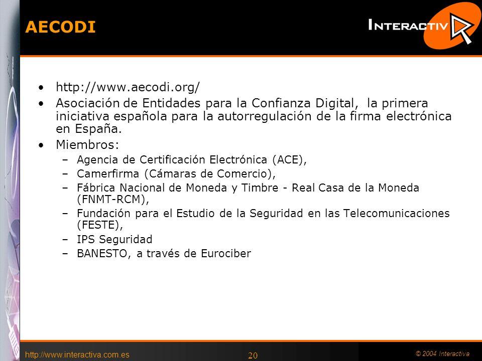http://www.interactiva.com.es © 2004 Interactiva 19 Con la Comunidad Autónoma Pagos de impuestos Petición de subvenciones Abonos y anticipos de cuenta