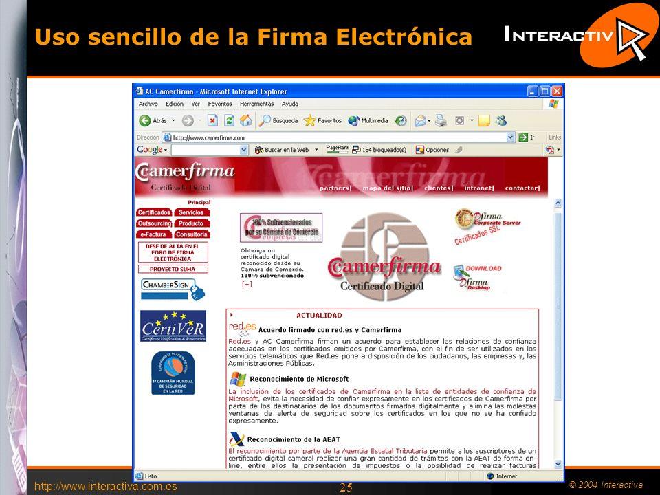 http://www.interactiva.com.es © 2004 Interactiva 24 Ley de enjuiciamiento civil Artículo 299.