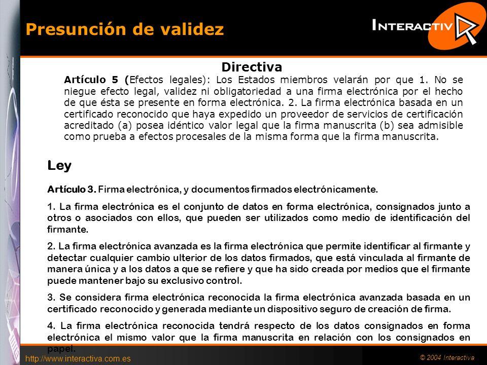 http://www.interactiva.com.es © 2004 Interactiva 3 X.509. Sintaxis de Certificados (grupo de Normas de Directorio X.500): X.520. Formatos y sintaxis d