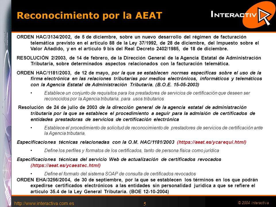http://www.interactiva.com.es © 2004 Interactiva Presunción de validez Directiva Artículo 5 (Efectos legales): Los Estados miembros velarán por que 1.