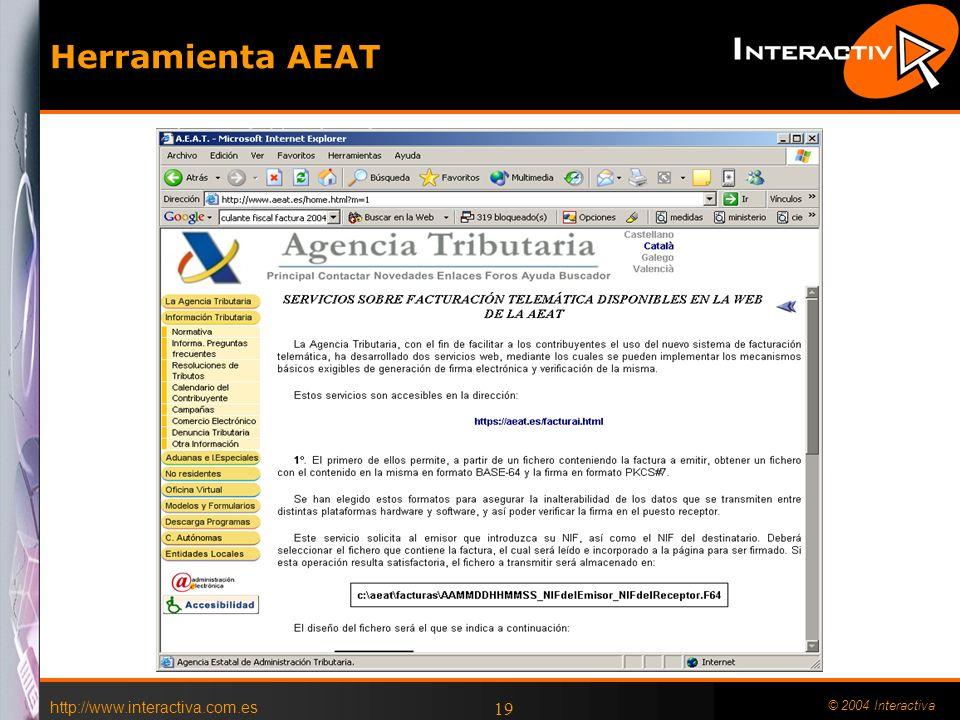 http://www.interactiva.com.es © 2004 Interactiva 19 Herramienta AEAT