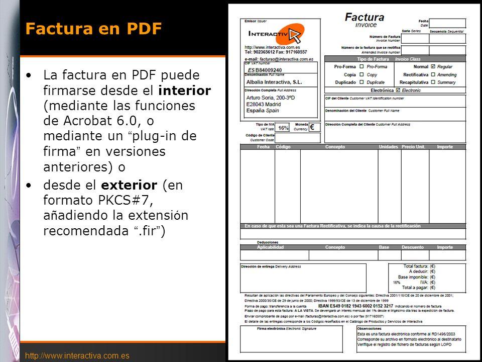 http://www.interactiva.com.es © 2004 Interactiva 20 Factura en PDF La factura en PDF puede firmarse desde el interior (mediante las funciones de Acrob
