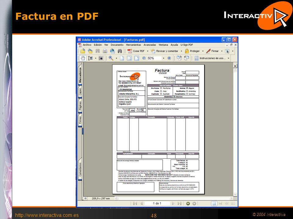 http://www.interactiva.com.es © 2004 Interactiva 48 Factura en PDF