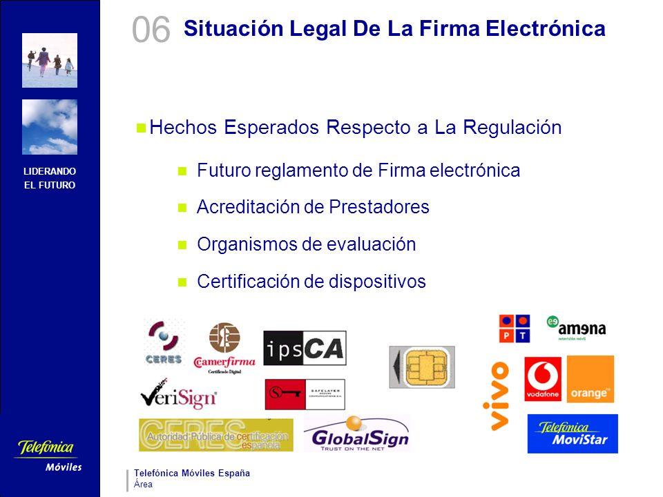 LIDERANDO EL FUTURO Telefónica Móviles España Área Situación Legal De La Firma Electrónica Hechos Esperados Respecto a La Regulación Futuro reglamento