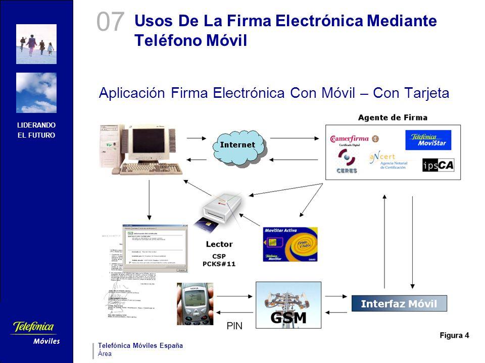 LIDERANDO EL FUTURO Telefónica Móviles España Área Usos De La Firma Electrónica Mediante Teléfono Móvil Aplicación Firma Electrónica Con Móvil – Con T