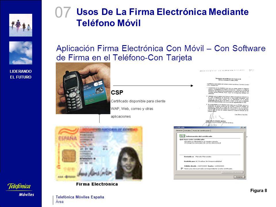 LIDERANDO EL FUTURO Telefónica Móviles España Área Usos De La Firma Electrónica Mediante Teléfono Móvil Aplicación Firma Electrónica Con Móvil – Con S