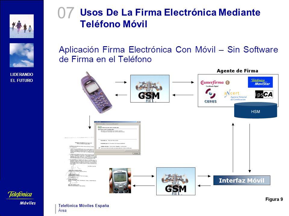 LIDERANDO EL FUTURO Telefónica Móviles España Área Usos De La Firma Electrónica Mediante Teléfono Móvil Aplicación Firma Electrónica Con Móvil – Sin S