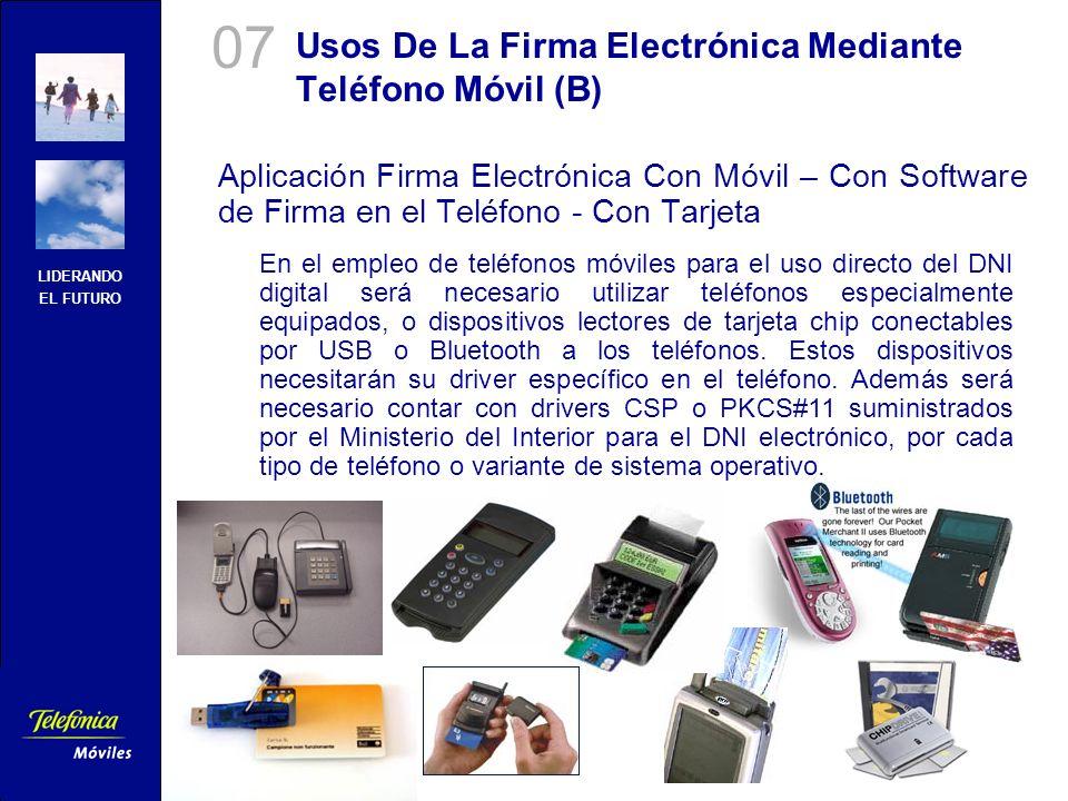 LIDERANDO EL FUTURO Telefónica Móviles España Área Usos De La Firma Electrónica Mediante Teléfono Móvil (B) Aplicación Firma Electrónica Con Móvil – C