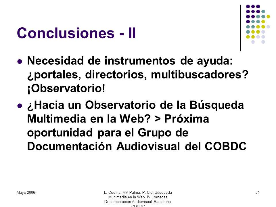 Mayo 2006L. Codina, MV Palma, P. Cid. Búsqueda Multimedia en la Web.