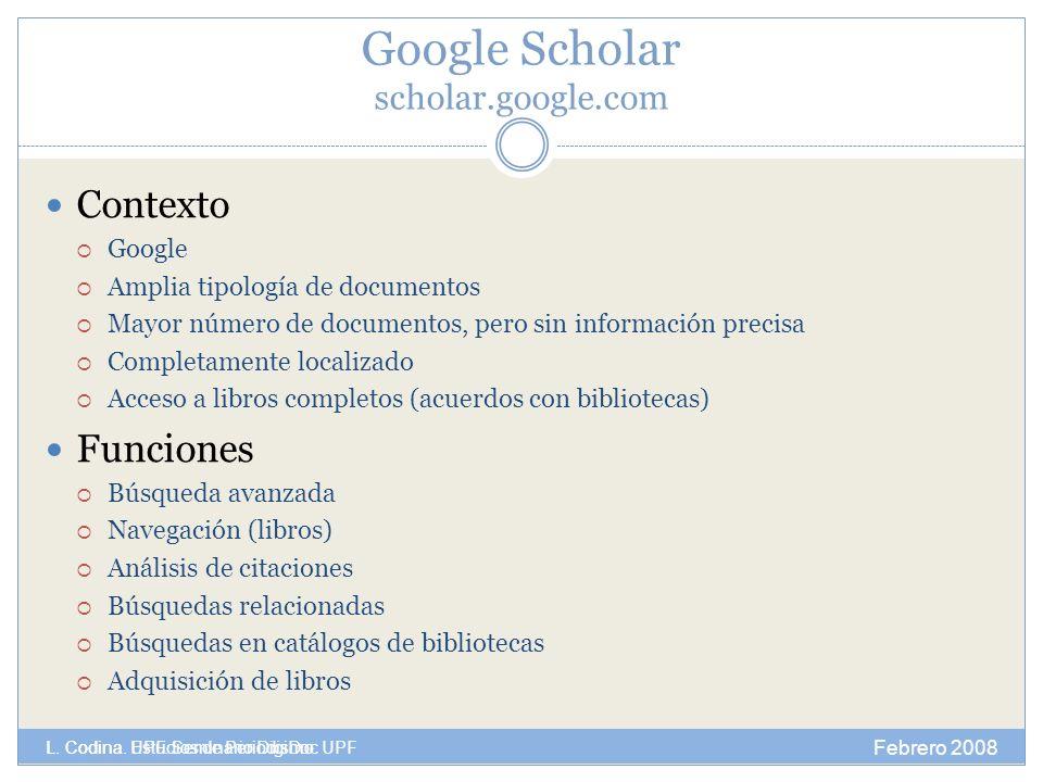 Febrero 2008 L. Codina. Estudios de Periodismo.