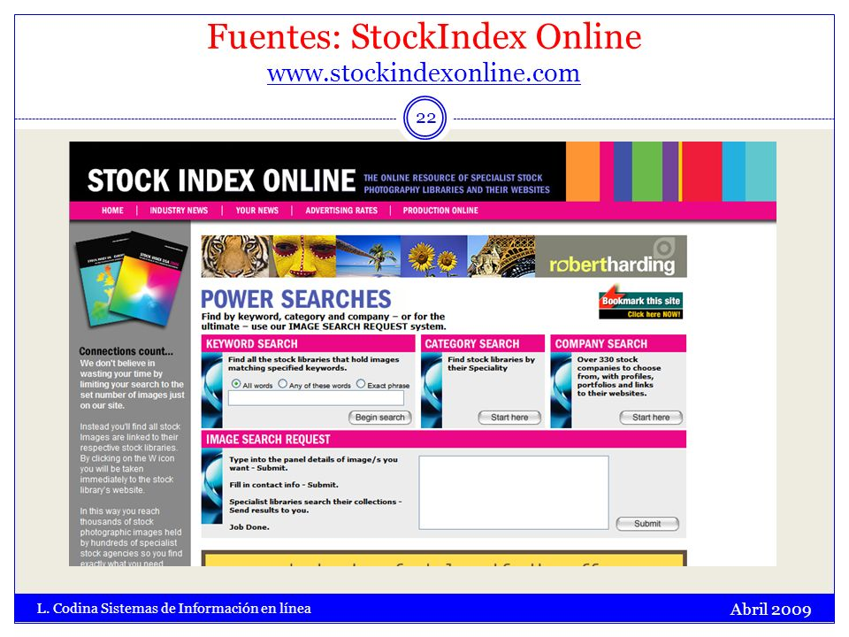 Fuentes: StockIndex Online www.stockindexonline.com www.stockindexonline.com Abril 2009 L.
