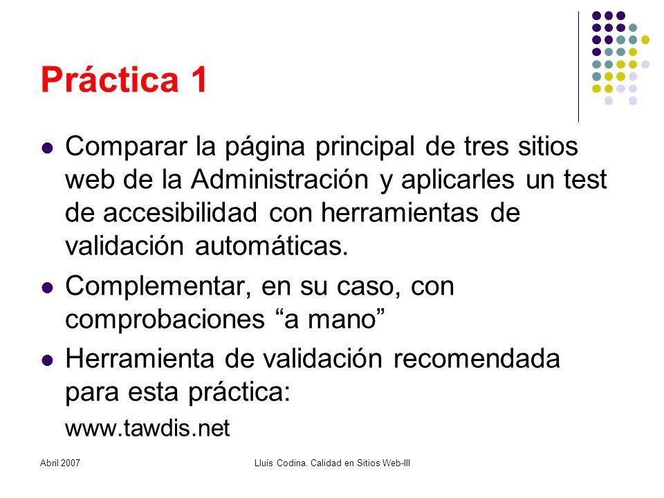 Práctica 1 Comparar la página principal de tres sitios web de la Administración y aplicarles un test de accesibilidad con herramientas de validación automáticas.