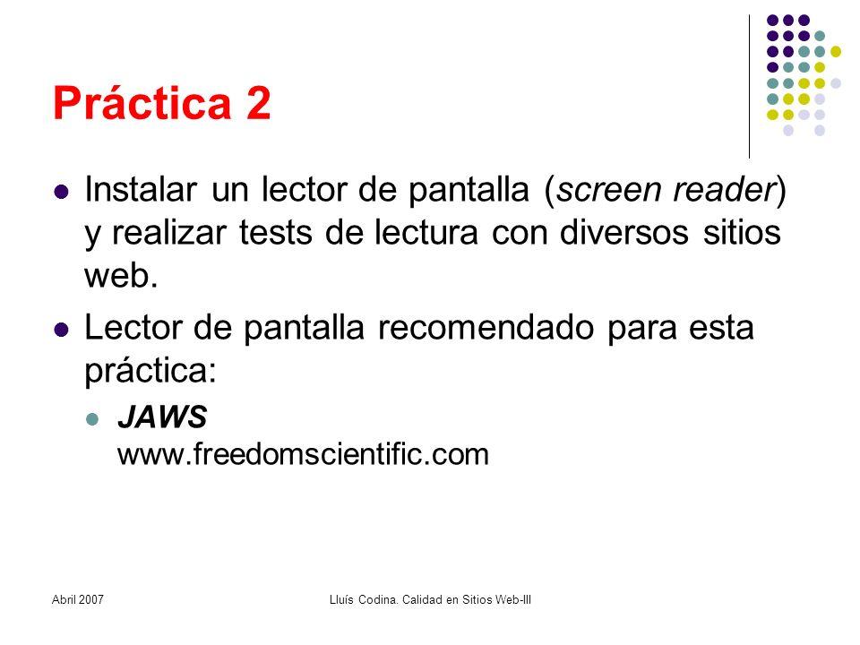 Práctica 2 Instalar un lector de pantalla (screen reader) y realizar tests de lectura con diversos sitios web.