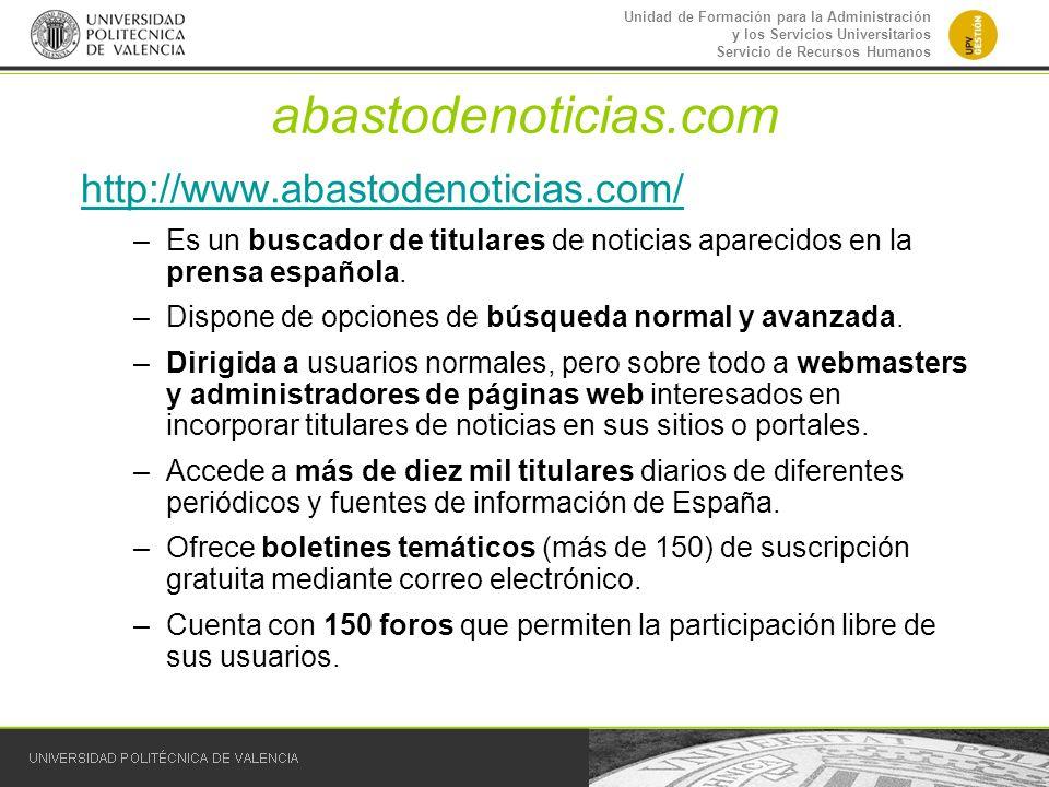 Unidad de Formación para la Administración y los Servicios Universitarios Servicio de Recursos Humanos abastodenoticias.com http://www.abastodenoticia