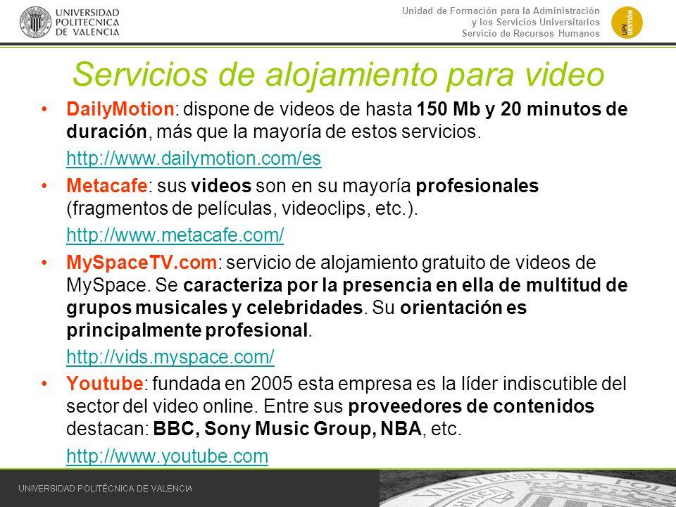 Unidad de Formación para la Administración y los Servicios Universitarios Servicio de Recursos Humanos Servicios de alojamiento para video DailyMotion