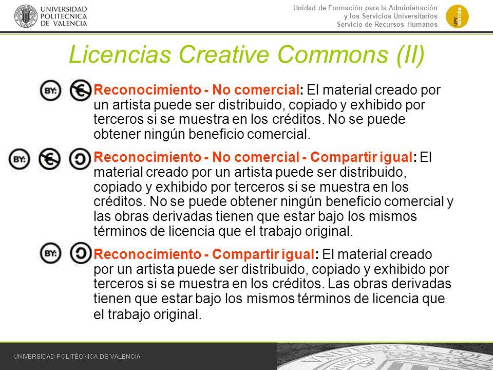 Unidad de Formación para la Administración y los Servicios Universitarios Servicio de Recursos Humanos Licencias Creative Commons (II) –Reconocimiento