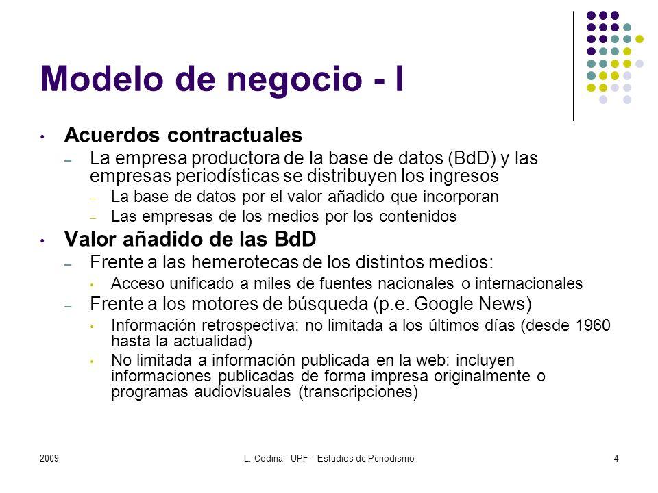 Modelo de negocio - I Acuerdos contractuales – La empresa productora de la base de datos (BdD) y las empresas periodísticas se distribuyen los ingreso
