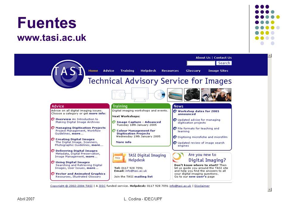 Abril 2007L. Codina - IDEC/UPF Fuentes www.tasi.ac.uk