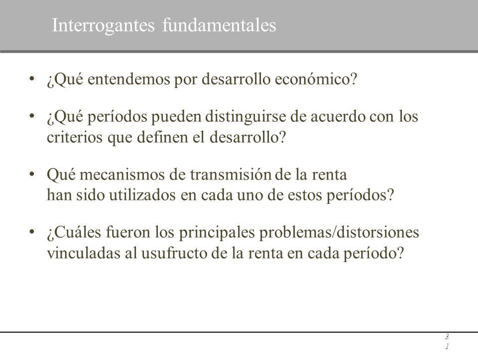 ¿Qué entendemos por desarrollo económico? ¿Qué períodos pueden distinguirse de acuerdo con los criterios que definen el desarrollo? Qué mecanismos de