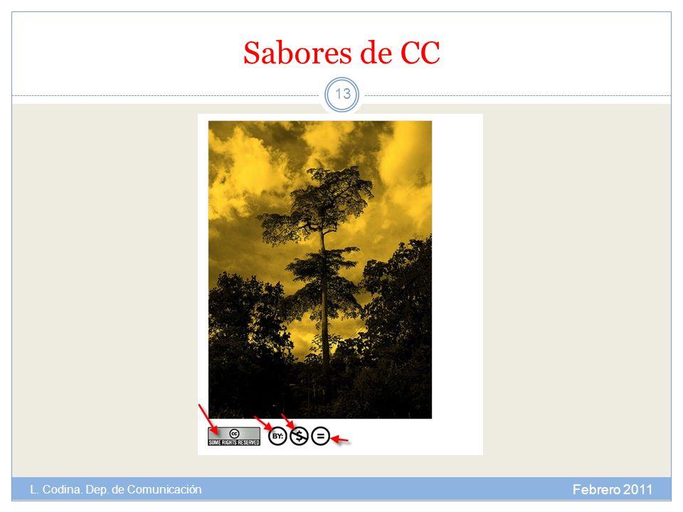 Sabores de CC Febrero 2011 L. Codina. Dep. de Comunicación 13