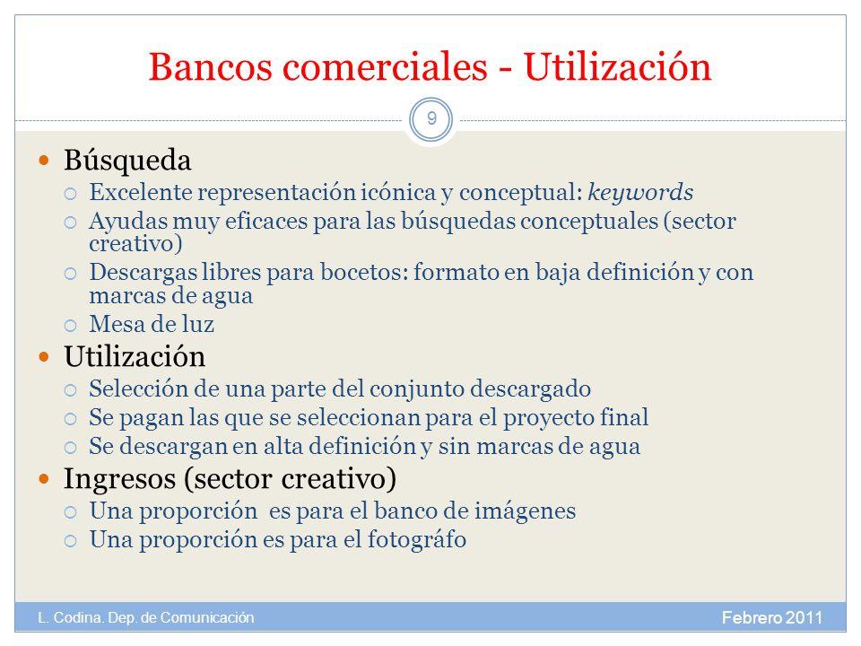 Bancos comerciales - Utilización Búsqueda Excelente representación icónica y conceptual: keywords Ayudas muy eficaces para las búsquedas conceptuales
