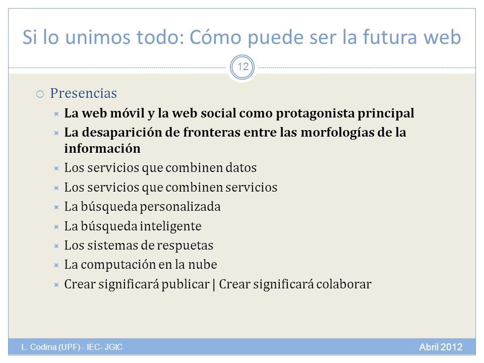 Si lo unimos todo: Cómo puede ser la futura web L.