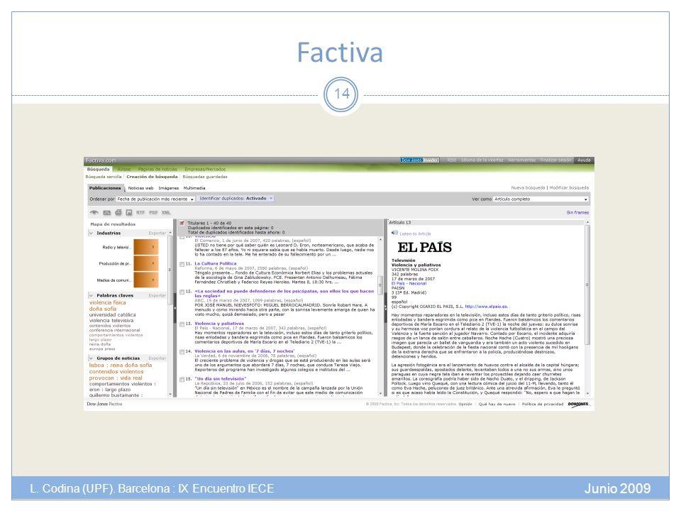 Factiva Junio 2009 L. Codina (UPF). Barcelona : IX Encuentro IECE 14