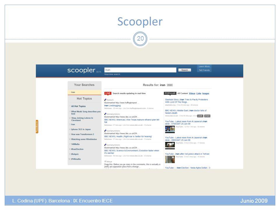 Scoopler Junio 2009 L. Codina (UPF). Barcelona : IX Encuentro IECE 20