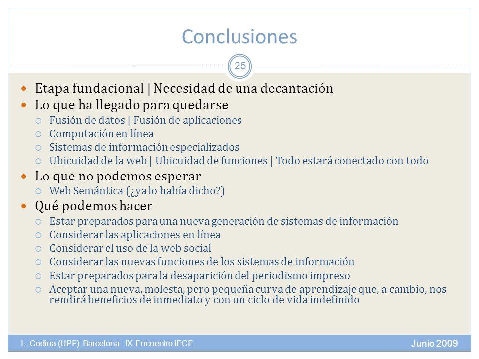Conclusiones Junio 2009 L. Codina (UPF).