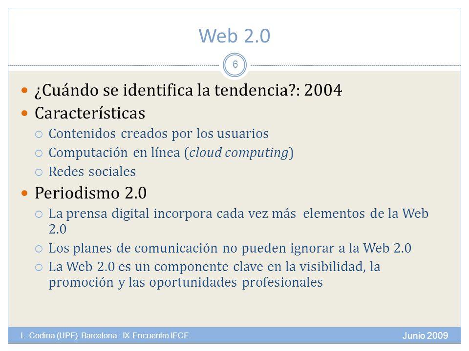 Web 2.0 Junio 2009 L. Codina (UPF).