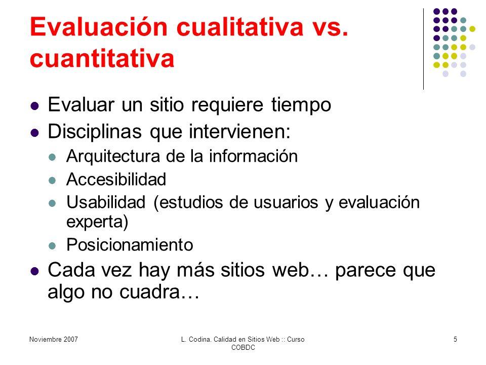 Noviembre 2007L. Codina. Calidad en Sitios Web :: Curso COBDC 5 Evaluación cualitativa vs.