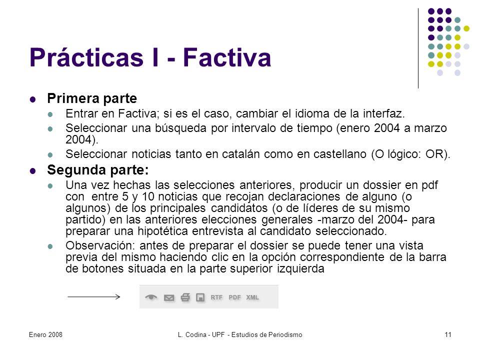 Prácticas I - Factiva Primera parte Entrar en Factiva; si es el caso, cambiar el idioma de la interfaz.