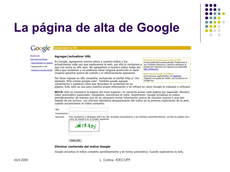 La página de alta de Google Abril 2008L. Codina - IDEC/UPF