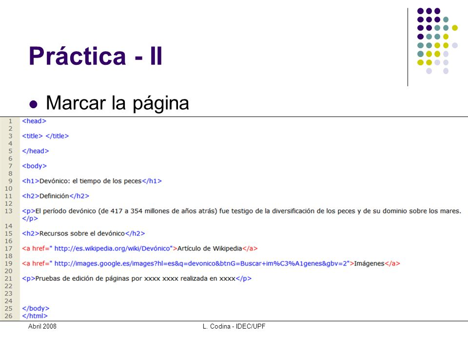 Práctica - II Marcar la página Abril 2008L. Codina - IDEC/UPF