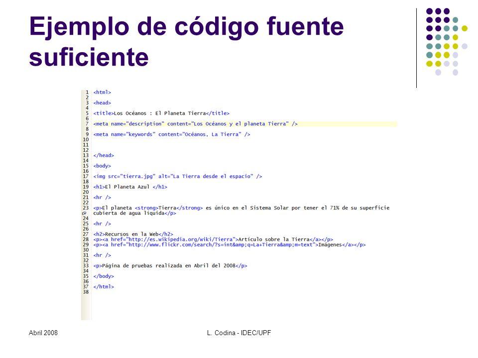 El código fuente interpretado Abril 2008L. Codina - IDEC/UPF