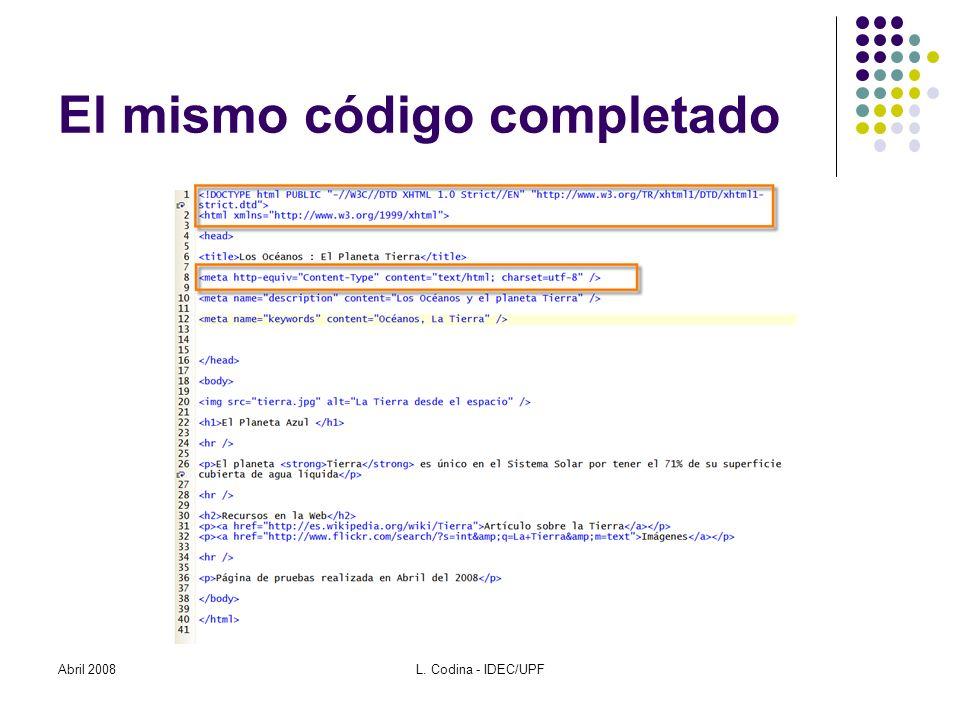 El mismo código completado Abril 2008L. Codina - IDEC/UPF