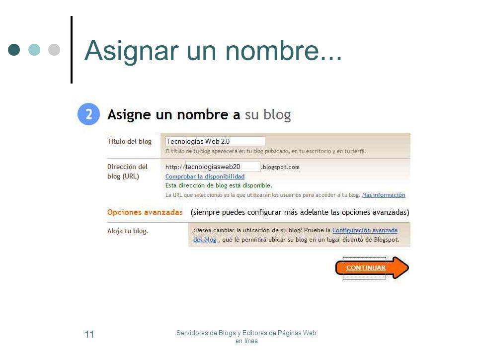 Servidores de Blogs y Editores de Páginas Web en línea 11 Asignar un nombre...