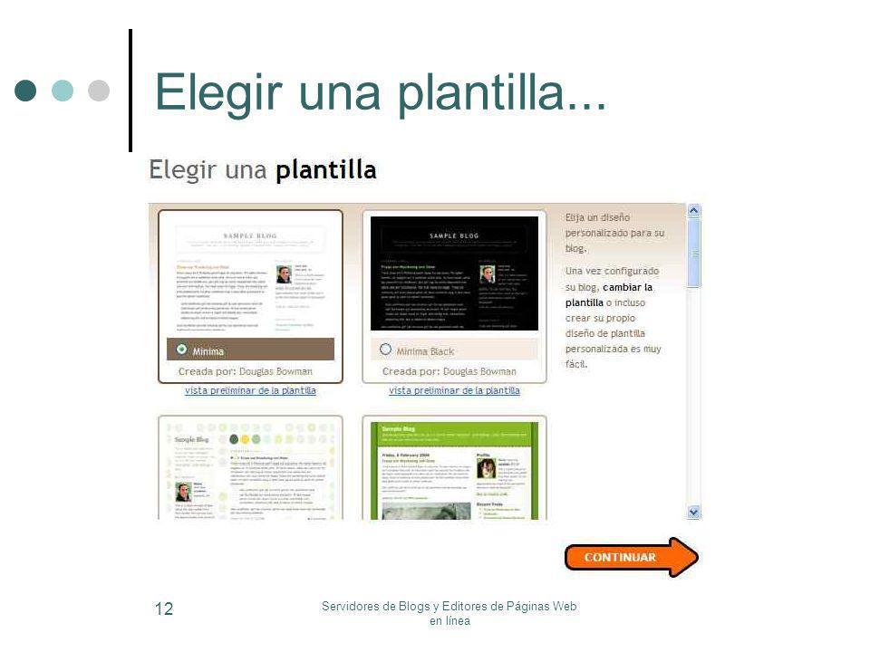 Servidores de Blogs y Editores de Páginas Web en línea 12 Elegir una plantilla...