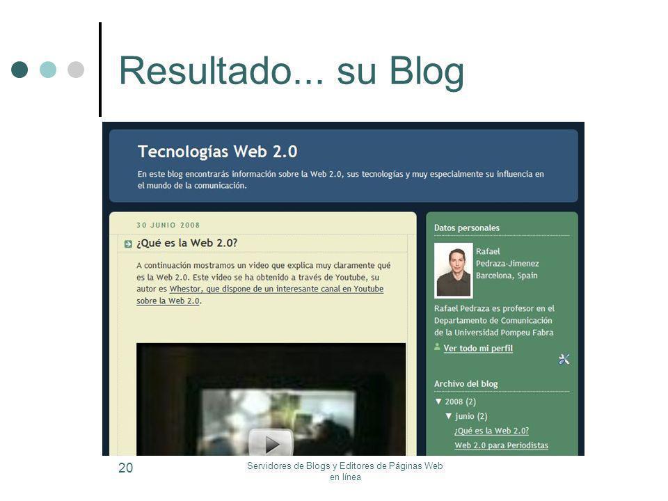 Servidores de Blogs y Editores de Páginas Web en línea 20 Resultado... su Blog